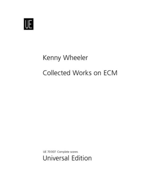 WHEELER-COLLECTED-WORKS-ON-ECM-1-Wheeler-Kenny-Transcriptions-from-E
